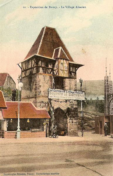 10 Exposition Nancy 1909 - Le Village Alsacien.